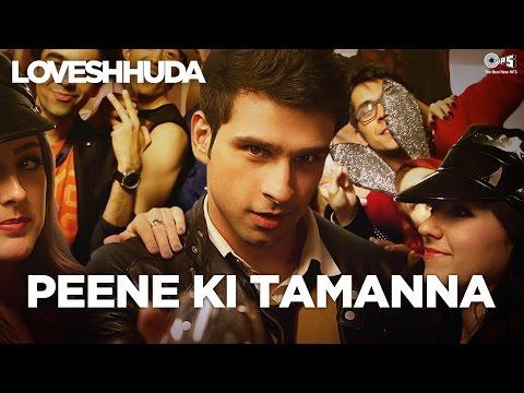 Xxx Mp4 Peene Ki Tamanna Loveshhuda Latest Bollywood Party Song Girish Navneet Vishal Parichay 3gp Sex