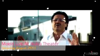 Moein Live At Nokia Theater Saturday August 25th HD Promo