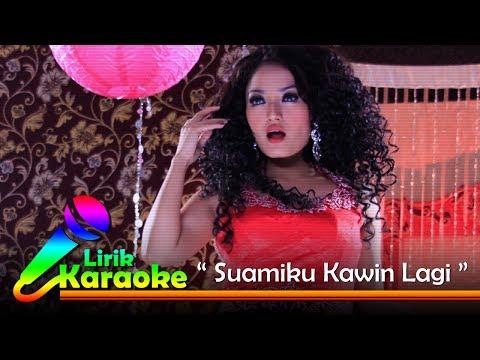 Siti Badriah - Suamiku Kawin Lagi - Video Lirik Karaoke Musik Dangdut Terbaru - NSTV Mp3