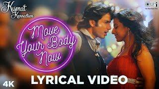 Move your Body Lyrical - Kismat konnection   Shahid Kapoor & Vidya Balan   Shaan, Hard Kaur