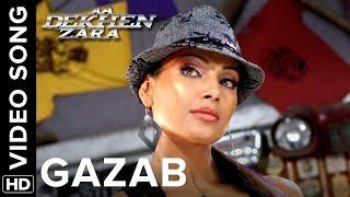 Gazab Full Video Song | Aa Dekhen Zara | Bipasha Basu & Neil Nitin Mukesh