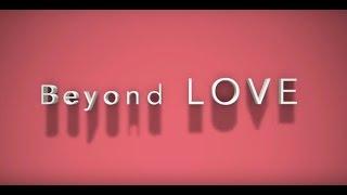 Beyond Love | Malayalam Shortfilm 2017 Official