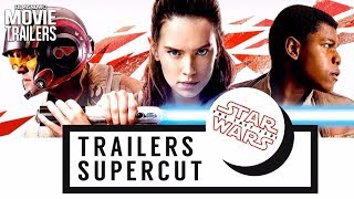 Star Wars: The Last Jedi | ALL Trailers Supercut Compilation