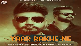 Yaar Rakhe Ne | (FULL HD) | RS Mann | New Punjabi Songs 2018 | Latest Punjabi Songs 2018