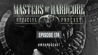 Official Masters of Hardcore Podcast 174 by Destructive Tendencies