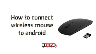 How to connect wireless mouse to android tablet