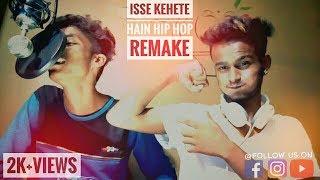 Issey Kehte Hain Hip Hop  – HONEY SINGH (feat Lil Golu)|  Remake By Bik_Ash (feat KD spuNky)
