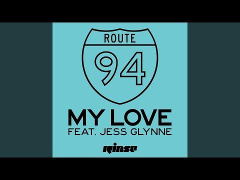 My Love feat. Jess Glynne