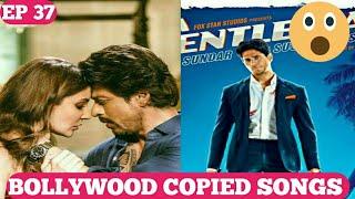 Bollywood copied songs   Ep 37   Jab harry met Sejal(Hawayein) copied   A gentleman(disco) copied ?