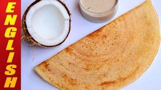 ★ Dosa Recipe | How To Make Rice Dosa | Breakfast Recipes