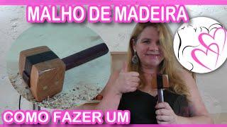 Como Fazer Um Malho de Madeira