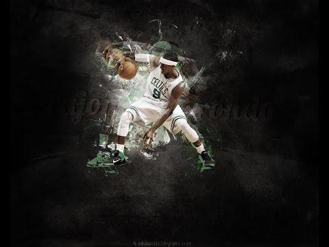 Rajon Rondo- Boston Celtics Tribute Mix