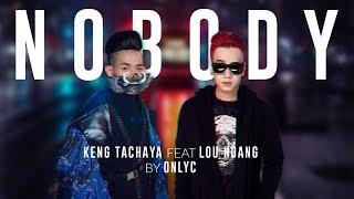 NOBODY   OFFICIAL MV   LOU HOÀNG ft. KENG