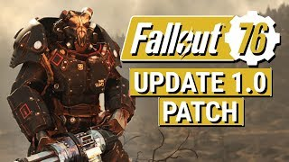 FALLOUT 76: Update 1.0 Patch Notes!! (Enemy Balancing and NO STASH CHANGES)