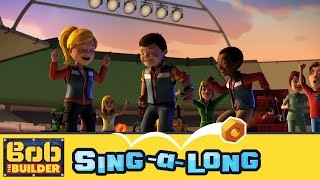 Bob the Builder: Show Time, Show Time // Sing-a-long Music Video