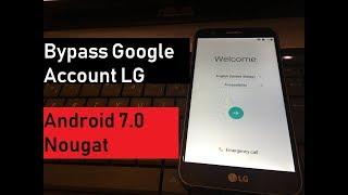 new method 2018 Remove Bypass Google Account LG k4 k5 k8 k10 Android 7.0 Nougat