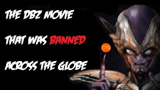 The DBZ Movie That Was Banned Around The World