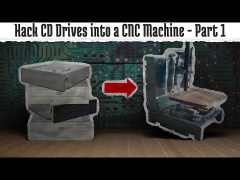 Hack old CD ROMs into a CNC Machine Part 1 The Hardware