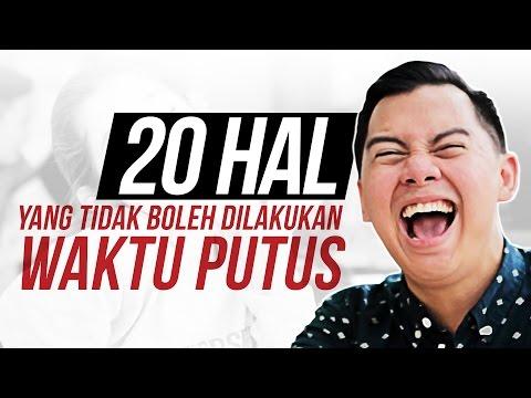 20 HAL YANG TIDAK BOLEH DILAKUKAN WAKTU PUTUS feat. DEVINAUREEL