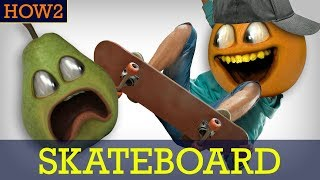 HOW2: How to Skateboard