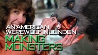 An American Werewolf in London - Making Monsters