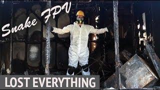 Snakes FPV's House Burning Down! :( HELP