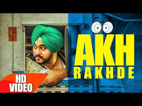 Xxx Mp4 Akh Rakhde Full Video Deep Karan Jashan Nanarh Desi Routz Latest Punjabi Song 2016 3gp Sex