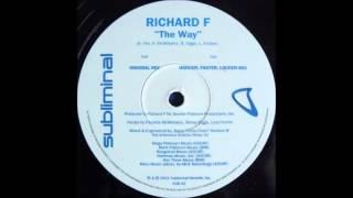Richard F. - The Way (Original Mix) (2001)