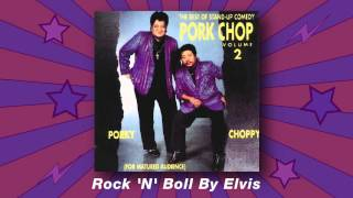 Porkchop Duo - Rock 'N' Roll By Elvis (The Best Of Stand-up Comedy Vol.2)