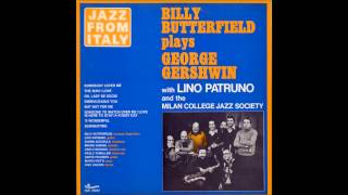 Billy Butterfield with Lino Patruno - Embreaceable you