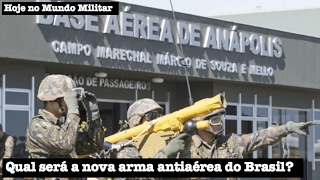 Qual será a nova arma antiaérea do Brasil?