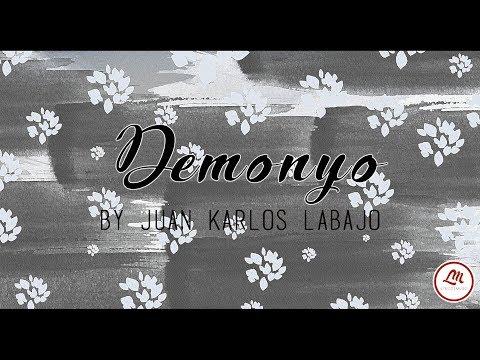 Demonyo By Juan Karlos Labajo Lyrics Video