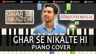 Ghar Se Nikalte Hi Song Armaan Malik | Piano Cover Chords Instrumental By Ganesh Kini