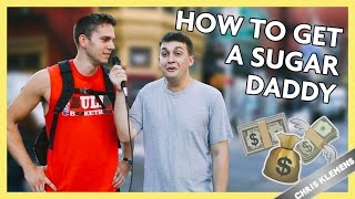 HOW TO GET A SUGAR DADDY | Chris Klemens
