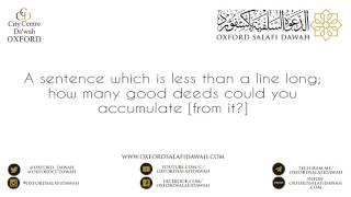 Shaykh Abdur-razzaq Al-Badr | Millions of good deeds from a sentence less than a line long