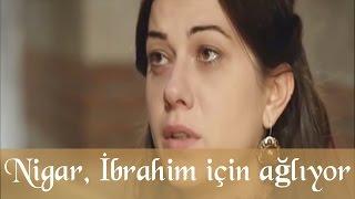 Nigar İbrahim Aşkı için Ağlıyor - Muhteşem Yüzyıl 36. Bölüm