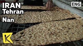 【K】0 Travel-Tehran[0 여행-테헤란]이란 사람들의 주식, 난/Nan/Bread/Stove/Bakery