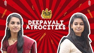 Deepavali Atrocities   Things that happen on Deepavali   Chennai Memes