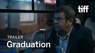 GRADUATION Trailer | New Release 2017