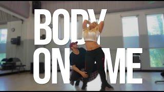 BODY ON ME CHRIS BROWN AND RITA ORA DANCE ROUTINE