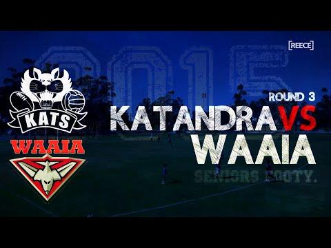 2015 Round 3: Katandra vs Waaia - Seniors
