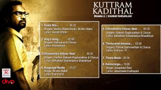 Kuttram Kadithal - Official Jukebox | Bramma. G | Shankar Rangarajan