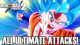Dragon Ball Xenoverse 2 - All Ultimate Attacks! (ENGLISH) 1080p60