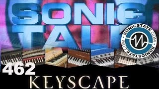 Sonic TALK 462 - Keyscape Boutiques and more