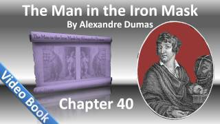 Chapter 40 - The Man in the Iron Mask by Alexandre Dumas - The White Horse and the Black