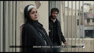 Asghar Farhadi, le couple et l'Iran