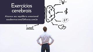 Exercícios cerebrais: estimule a memória, atenção...