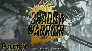 Shadow Warrior 2 PC Hindi Commentary Part 3 -
