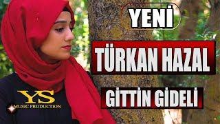 Turkan Hazal - Gittin Gideli  ( Akustik - Cover )