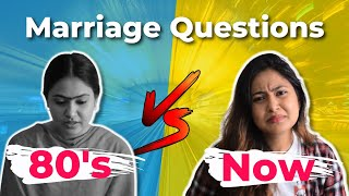 Marriage Interview - 80's Vs Now | Captain Nick